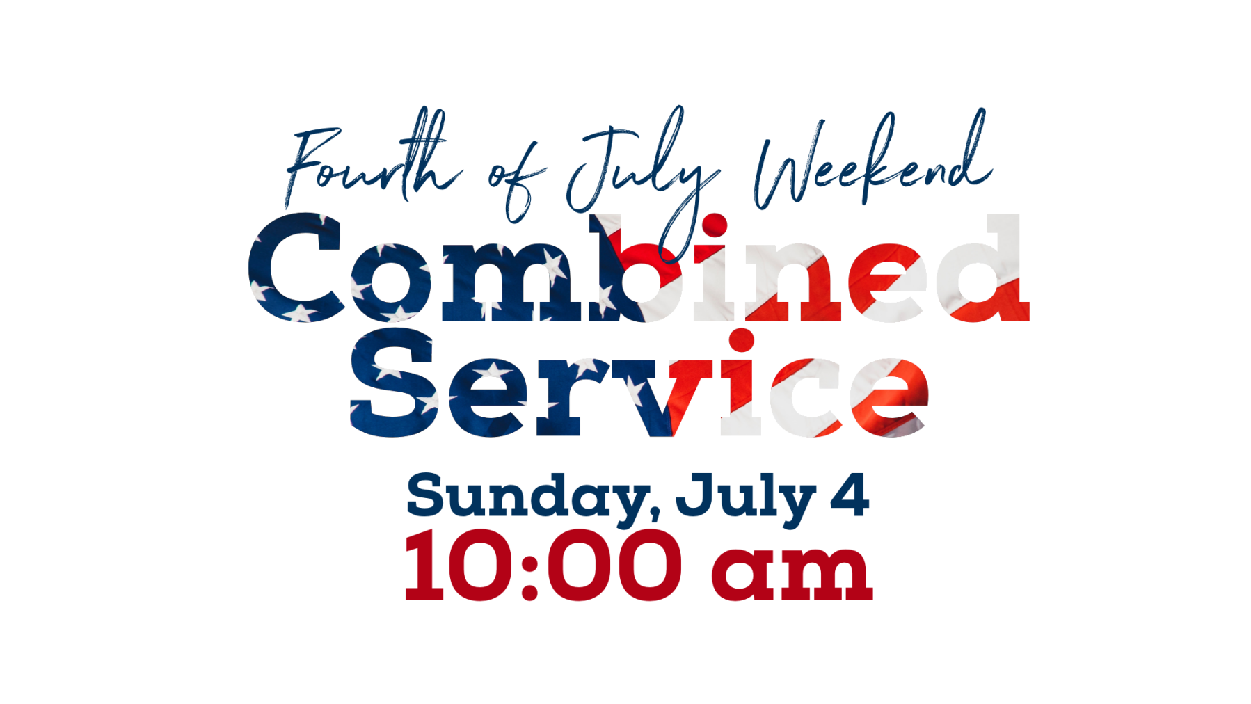 July 4th Combined Service